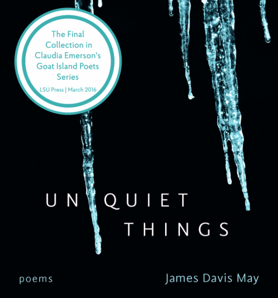 book jacket for Unquiet Things, the debut poetry collection from James Davis May